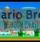Mario Bros Bedroom Ideas!