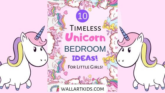 10 Timeless Unicorn Bedroom Ideas For Little Girls